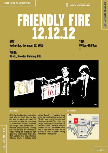 Friendly Fire, Christian J. Lange, Department of Architecture, The University of Hong Kong