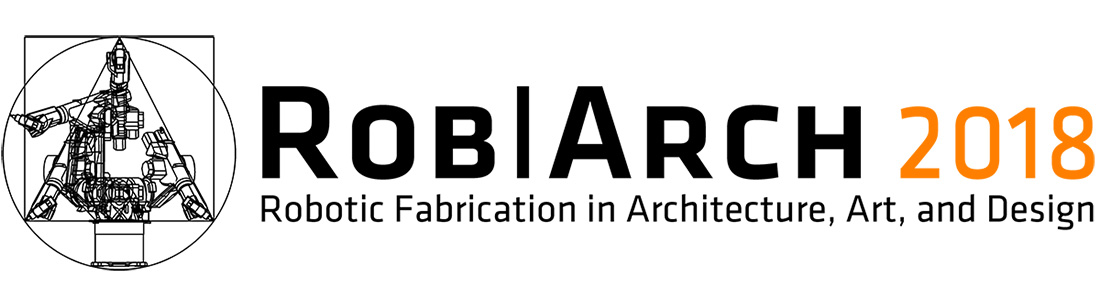 RobArch 2018, Christian J Lange, Robotic Fabrication Lab, Faculty of Architecture, The University of Hong Kong, HKU Urbanlab